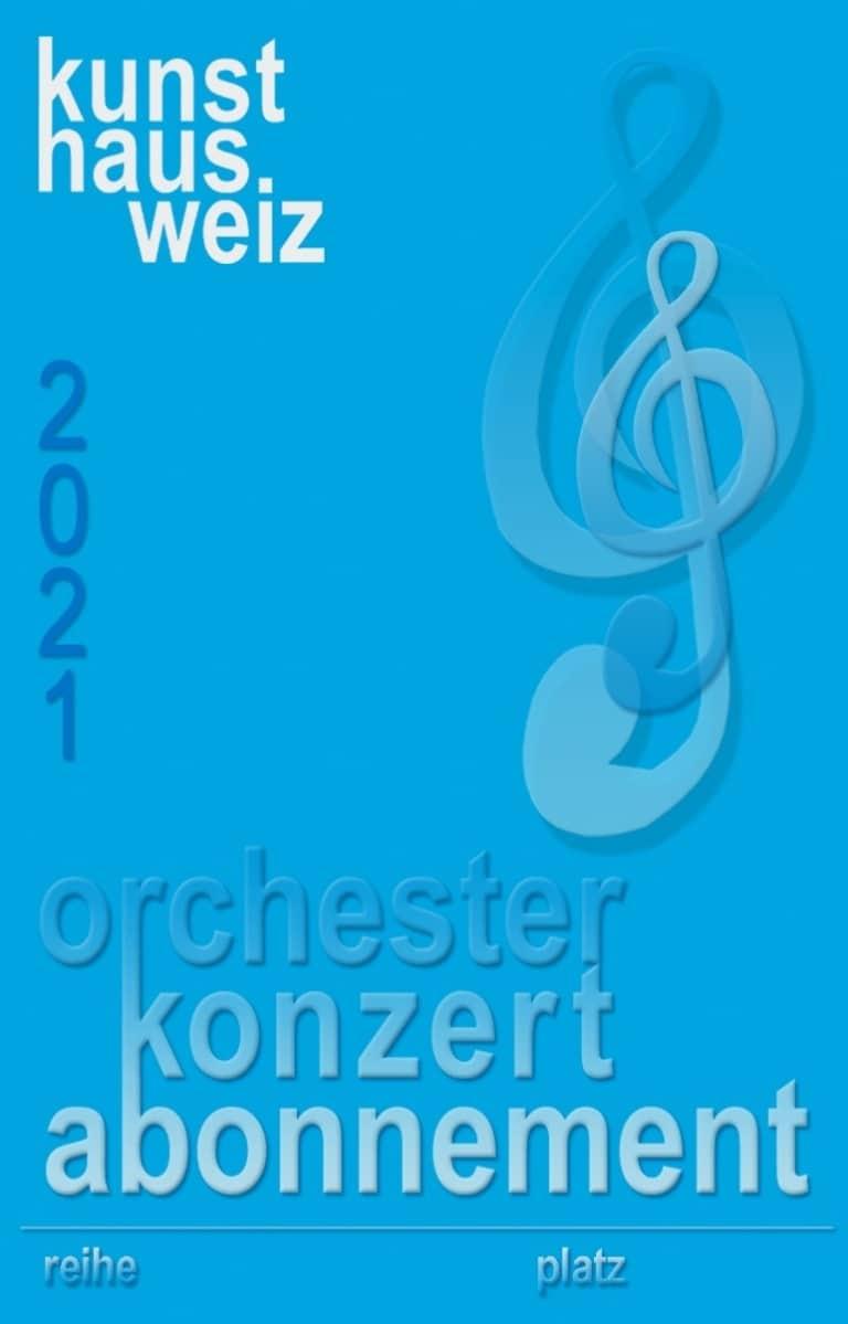 Kunsthaus Weiz - Orchester Konzert Abonnement